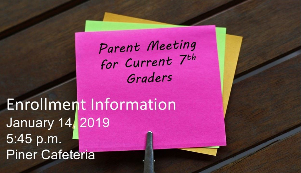 Parent Meeting for Current 7th Graders